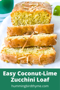 Pinterest Image coconut Lime zucchini bread recipe