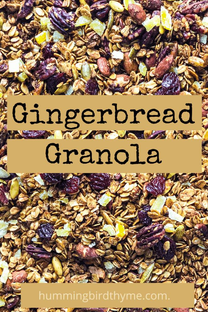 Pinterest Image for Gingerbread Granola