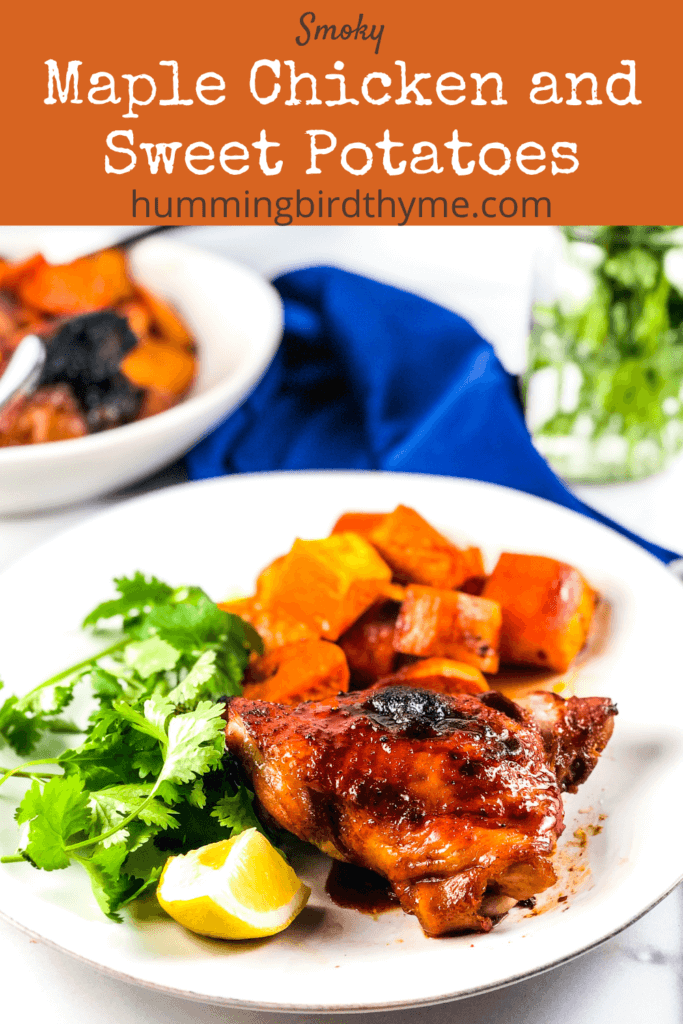 Pinterest Image Smoky Maple Chicken and Sweet Potatoes