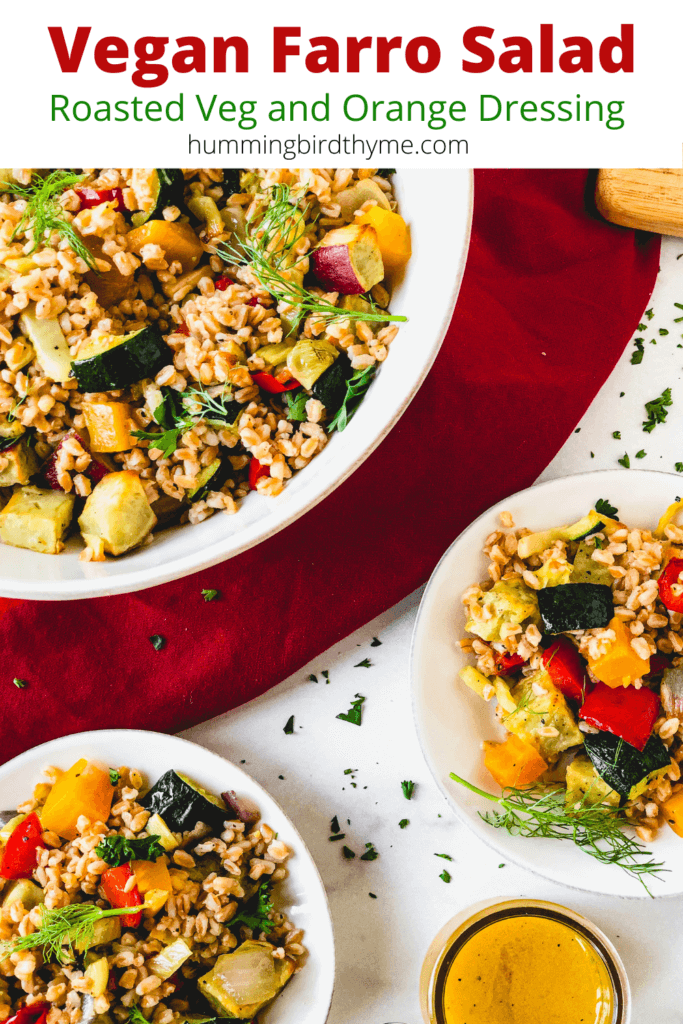 Vegan Farro Salad with Roasted Vegetables with Fantastic Orange Dressing - a delicious and healthy side or main dish!