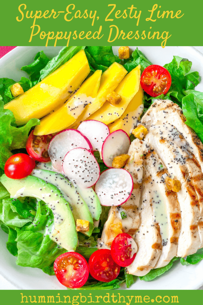 Zesty Lime Poppyseed Dressing tops Chicken, Avocado and Mango Salad! So easy and so tasty!